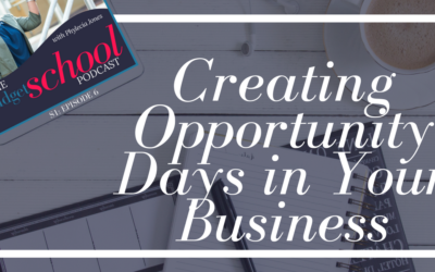 S1E6:Creating Opportunity Days in Your Business