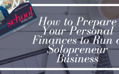 S1E5:How to Prepare Your Personal Finances to Run a Solopreneur Business