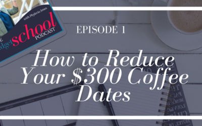 Episode 1:How to Reduce Your $300 Coffee Dates
